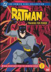 The Batman: Training for Power: Season 1 Volume 1