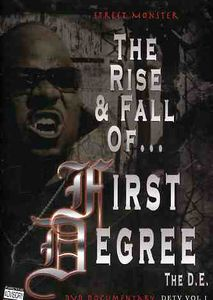 Street Monster: The Rise and Fall of First Degree the D.E.