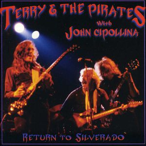 Return to Silverado: With John Cipollina [Import]