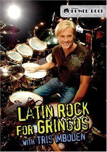 Latin Rock for Gringos