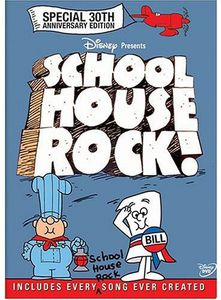Schoolhouse Rock (Special 30th Anniversary Edition)