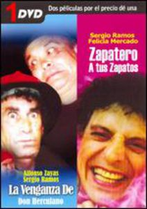 La Venganza De Don Herculano /  Zapatero a Tus Zapatos