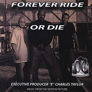 Forever Ride Or Die (Original Soundtrack)