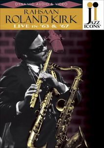 Jazz Icons: Roland Kirk Live in 64 & 67