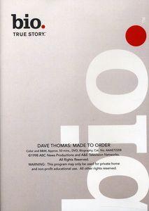 Biography - Dave Thomas: Made to Order