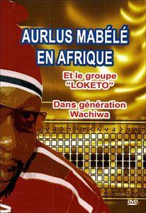 Aurlus Mabele en Afrique [Import]