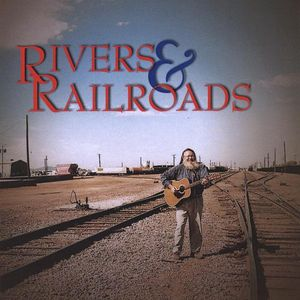 Rivers & Railroads