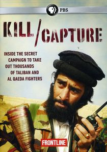 Frontline: Kill /  Capture: Can the U.S. Get Out of Afghanistan?