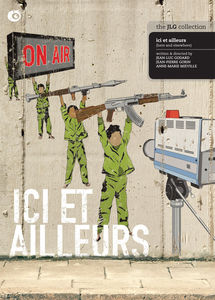 Ici Et Ailleurs (Here and Elsewhere)