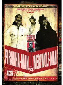 Piranha-man vs. Werewolf-man: Howl of the Piranha