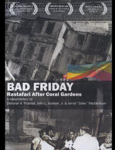 Bad Friday: Rastafari After Coral Gardens