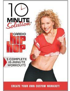 10 Minute Solution: Cardio Hip Hop