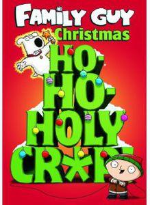 Family Guy Christmas: Ho-Ho-Holy Crap [Import]