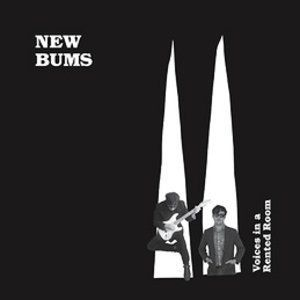 Voices in a Rented Room , New Bums