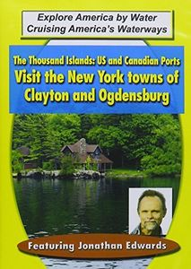 Thousand Islands: US & Canadian Ports