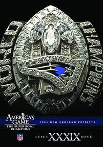 Nfl America's Game: 2004 Patriots (Super Bowl XXXIX)