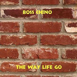 The Way Life Go