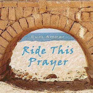 Ride This Prayer
