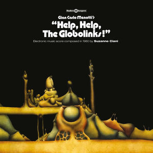 Help, Help, The Globolinks! (Original Motion Picture Score)