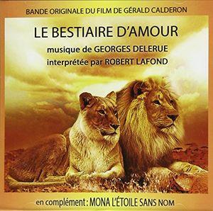Le Bestiaire D'Amour /  Mona L'Etoile Sans Nom (Original Soundtrack) [Import]