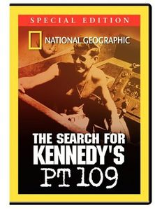 The Search for Kennedy's PT 109