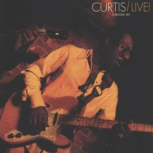 Curtis /  Live! , Curtis Mayfield