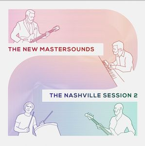 The Nashville Session 2 , The New Mastersounds