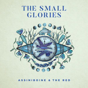 Assiniboine & The Red , Small Glories