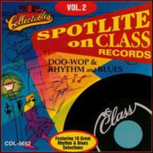 Class Records: Doo Wop Rhythm and Blues, Vol.2