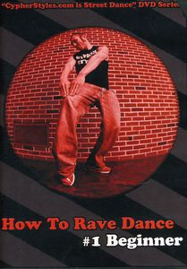 How to Rave Dance 1