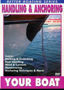 Handling and Anchoring Your Boat