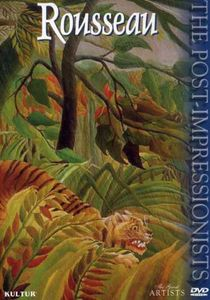 The Great Artists: The Post-Impressionists: Rousseau