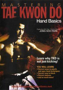Mastering Tae Kwon Do: Hand Basics