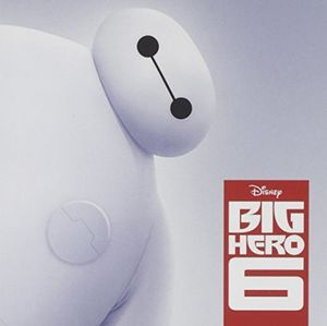 Big Hero 6 (Original Soundtrack)