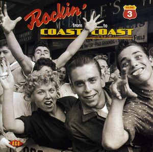 Rocking From Coast To Coast, Vol. 3 [Import]