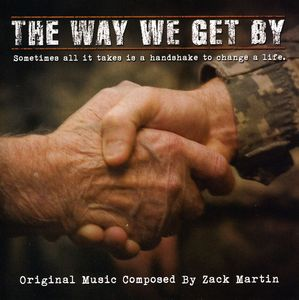 The Way We Get By [Original Score]