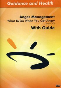 What to Do When You Get Angry