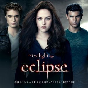 The Twilight Saga: Eclipse (Original Soundtrack)