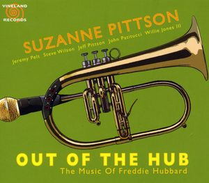 Out of the Hub: The Music of Freddie Hubbard