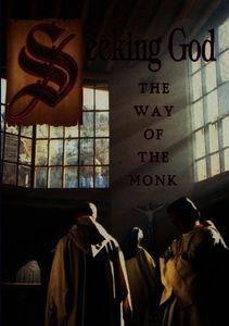 Seeking God: The Way of the Monk