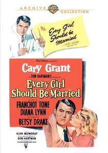 Every Girl Should Be Married , Cary Grant