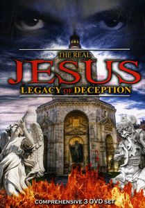 Real Jesus: Legacy of Deception