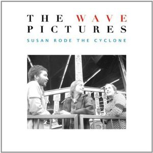 Susan Rode the Cyclone [Import] , The Wave Pictures