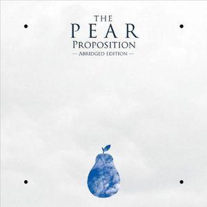 Pear Proposition (Abridged)