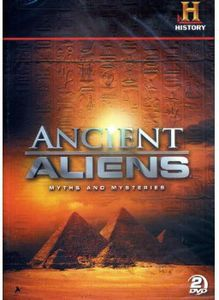 Ancient Aliens: Myths and Mysteries