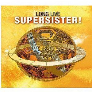 Long Live Supersister [Import]