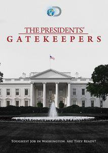 Presidents Gatekeepers