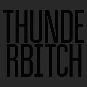 Thunderbitch [Import] , Thunderbitch