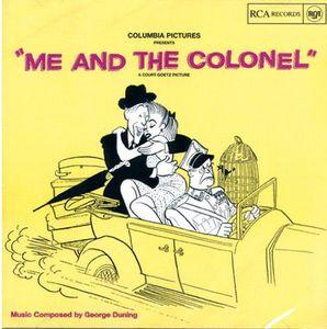 Me and the Colonel (Original Soundtrack)