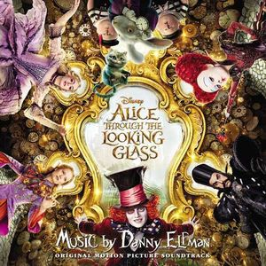 Alice Through the Looking Glass (Original Soundtrack)